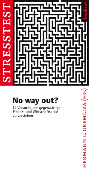 Hermann Gremliza (Hg.): No way out?