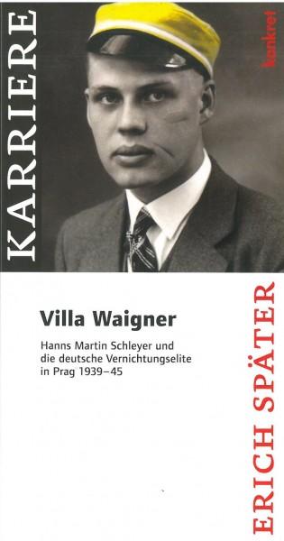 Erich Später: Villa Waigner