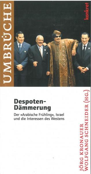 Jörg Kronauer und Wolfgang Schneider (Hg.): Despoten-Dämmerung