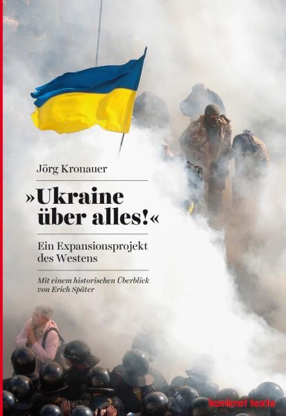 """Jörg Kronauer: """"Ukraine über alles!"""""""