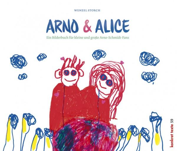 Wenzel Storch: Arno & Alice