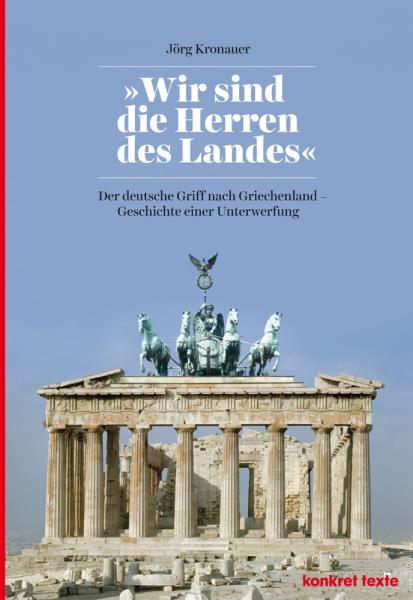 """Jörg Kronauer: """"Wir sind die Herren des Landes"""""""