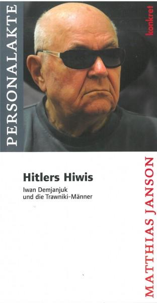 Matthias Janson: Hitlers Hiwis
