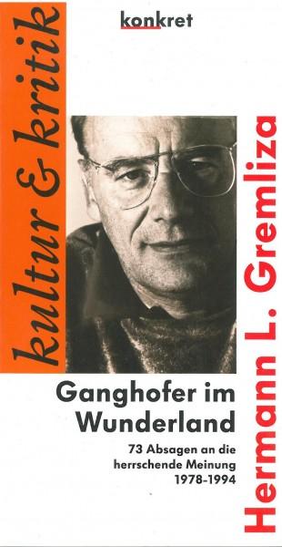 Hermann Gremliza: Ganghofer im Wunderland
