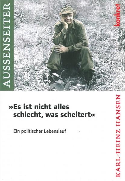 """Karl-Heinz Hansen: """"Es ist nicht alles schlecht, was scheitert"""""""