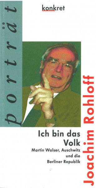 Joachim Rohloff: Ich bin das Volk