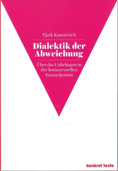 Tjark Kunstreich: Dialektik der Abweichung
