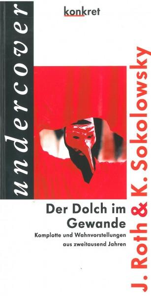 Jürgen Roth und Kay Sokolowsky: Der Dolch im Gewande