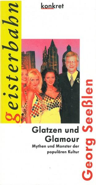 Georg Seeßlen: Glatzen und Glamour