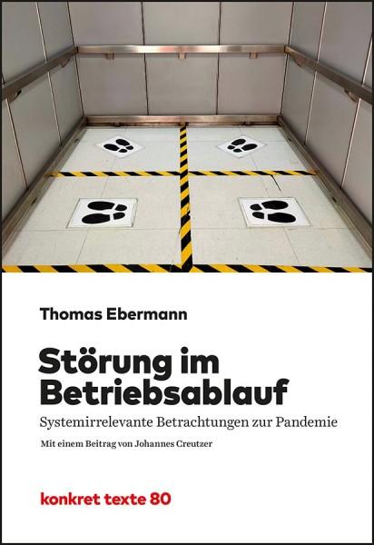 Thomas Ebermann: Störung im Betriebsablauf