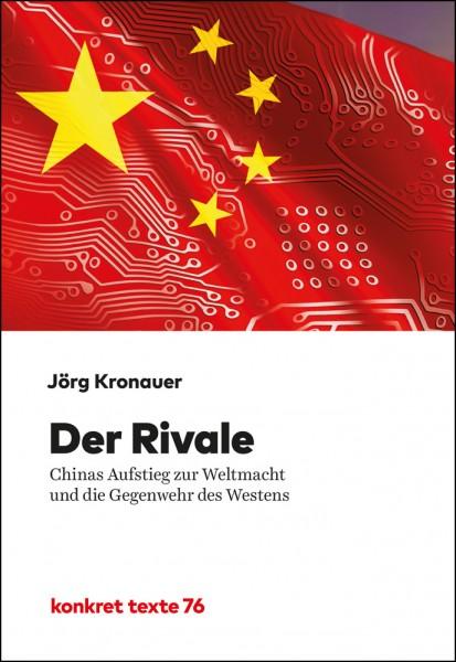 Jörg Kronauer: Der Rivale