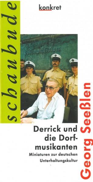 Georg Seeßlen: Derrick und die Dorfmusikanten